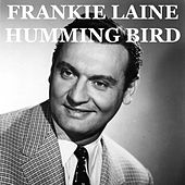 Humming Bird (Hollywood Version) by Frankie Laine