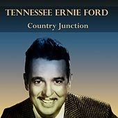 Tennesse Ernie Ford: Country Junction de Tennessee Ernie Ford