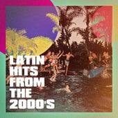Latin Hits From The 2000'S de Pop Latino Crew, Super Exitos Latinos, Latino Dance Music Academy
