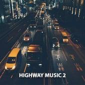 Highway Music 2 by DJ Luke Nasty