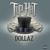 Top Hat by Dollaz (Hip-Hop)