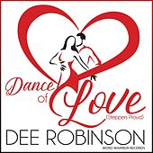 Dance of Love (Steppers Proud) by Dee Robinson