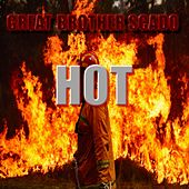 HOT by Great Brother Scado