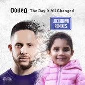 The Day It All Changed (Lockdown Remixes) von Dan-E-O