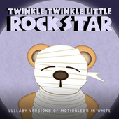 Lullaby Versions of Motionless In White de Twinkle Twinkle Little Rock Star