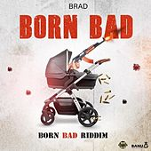 Born Bad by Brad