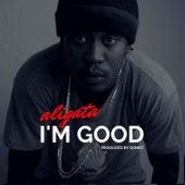 I'm Good by Aligata