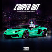 Couped Out (feat. Fivio Foreign) by Famous Dex