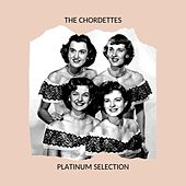 The Chordettes - Platinum Selection di The Chordettes