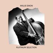 Willie Dixon von Willie Dixon
