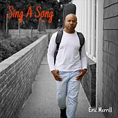 Sing a Song by Eric Merrill