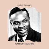 Rufus Thomas - Platinum Selection by Rufus Thomas
