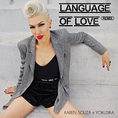 Language Of Love (Remix) de Karen Souza