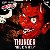 This Is War EP de Thunder