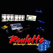 Roulette by Legitimate Crimez Records