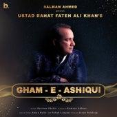 Gham-e-Ashiqui by Rahat Fateh Ali Khan