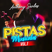 Pistas Musicales, Vol.1 de Anthony Santos