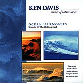 Ocean Harmonies: Sounds of the Rolling Surf by Ken Davis
