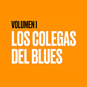 Volumen I de Los Colegas del Blues