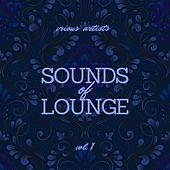 Sounds of Lounge, Vol. 1 by Various Artists