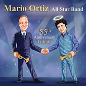55th Anniversary Tribute by Mario Ortiz All Star Band