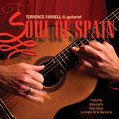 Soul of Spain by Terrence Farrell