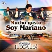 Mucho Gusto Soy Mariano by Los Nuevos Ilegales