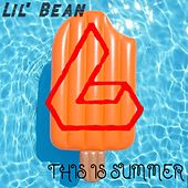 This Is Summer von Lil Bean