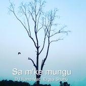Sa M'ke Mungu (Radio Edit) by Dj Iljano