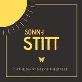 On the Sunny Side of the Street von Sonny Stitt