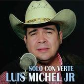 Solo Con Verte (acústica) de Luis Michel Jr
