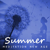 Summer Meditation New Age by Various Artists