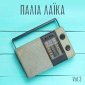 Παλιά Λαϊκά vol. 3 - Greek Goldies Laika vol.3 de Various Artists
