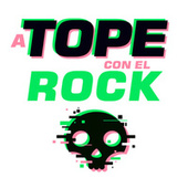 A Tope Con El Rock de Various Artists