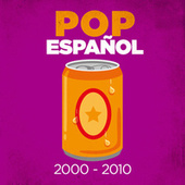 Pop Español 2000-2010 von Various Artists