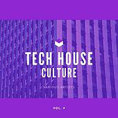 Tech House Culture, Vol. 4 by Various Artists