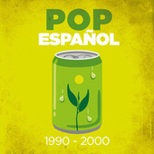 Pop Español 1990-2000 de Various Artists