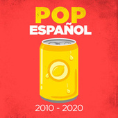 Pop Español 2010-2020 von Various Artists