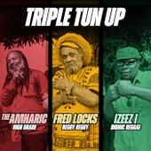 Triple Tun Up by The Amharic