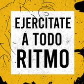 Ejercitate a todo ritmo von Various Artists