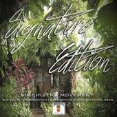 Signature Edition de Binghistra Movement