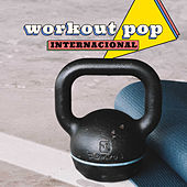Workout Pop Internacional de Various Artists