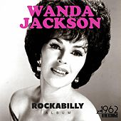 Rockabilly Album (50 Best Songs Of Wanda Jackson) von Wanda Jackson