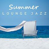 Summer Lounge Jazz von Various Artists