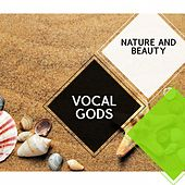 Vocal Gods - Nature and Beauty by Various