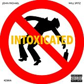 Intoxicated by John Michael