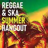 Reggae & Ska Summer Hangout de Various Artists