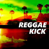Reggae Kick di Various Artists