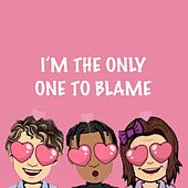 I'm The Only One To Blame by Lil Petal