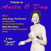 Tribute to Anita O'day 3 Vol.: (1957-1961) (Vol. 2 : Anita Sings the Winners, Make Mine Bues) di Anita O'Day